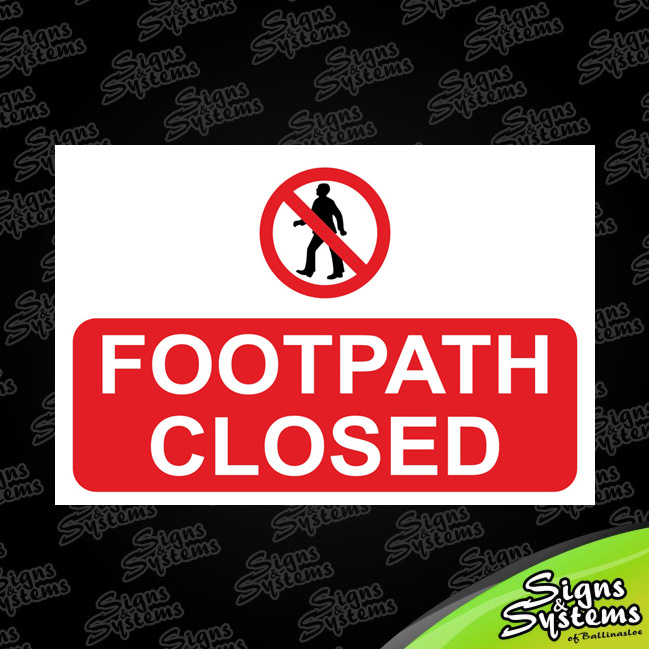 Construction Signs/Footpath Closed